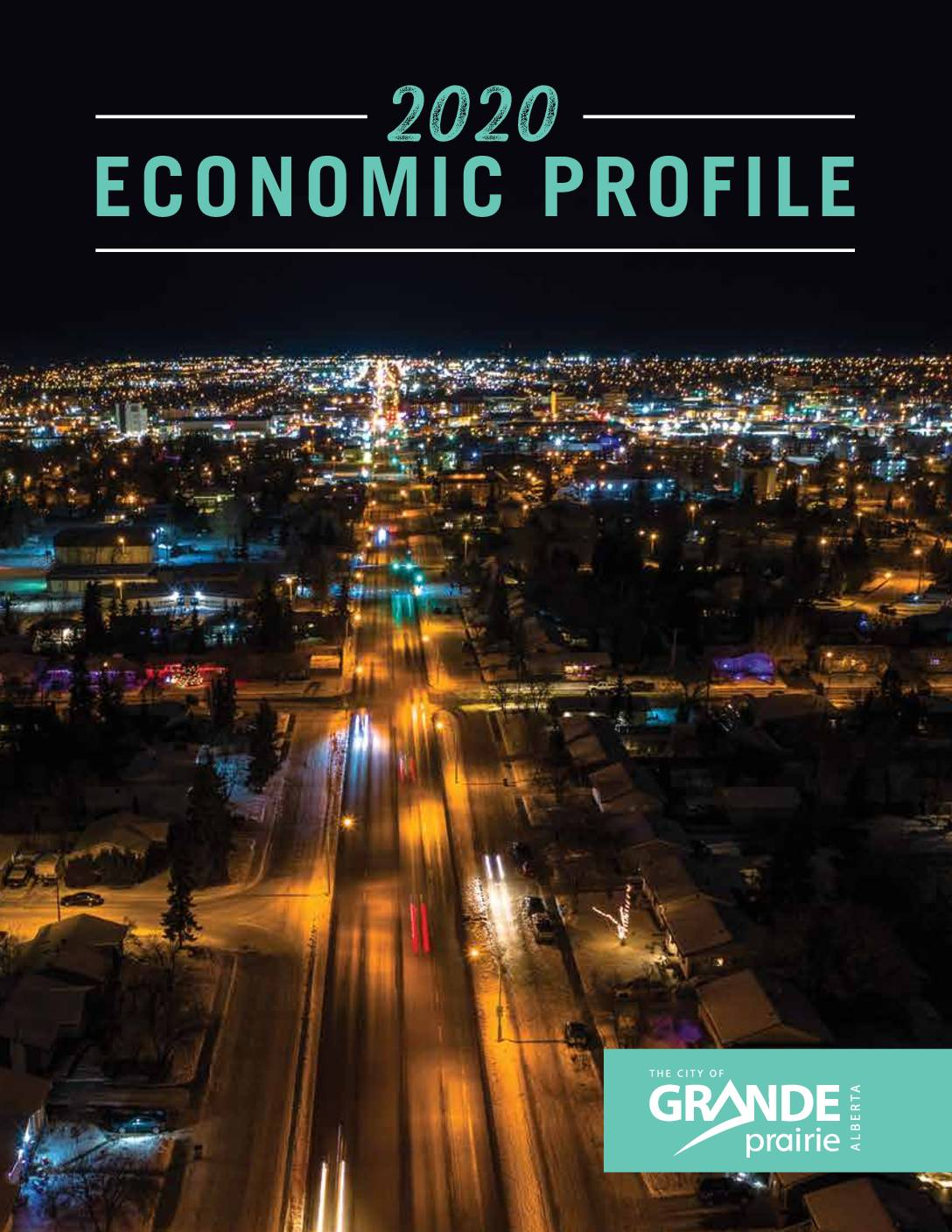 City of Grande Prairie – 2020 Economic Profile